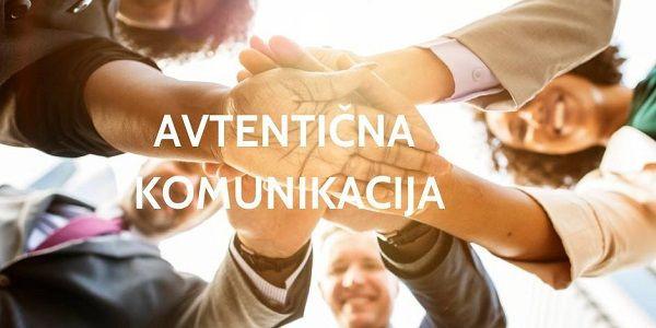 Predstavitev Avtentične komunikacije – do boljših odnosov